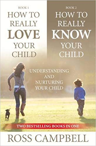 How to Really Love Your Child / How to Really Know Your Child