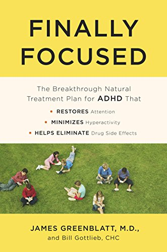 Finally Focused: The Breakthrough Natural Treatment Plan for ADHD