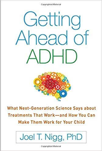 Getting Ahead of ADHD: What Next-Generation Science Says about Treatments That Work
