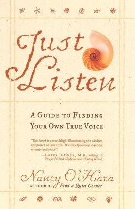 Just Listen: A Guide to Finding Your Own True Voice