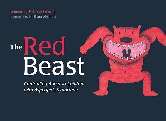 The Red Beast - Controlling Anger in Children with Asperger's Syndrome