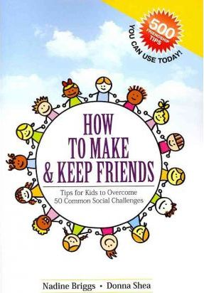 How to Make and Keep Friends