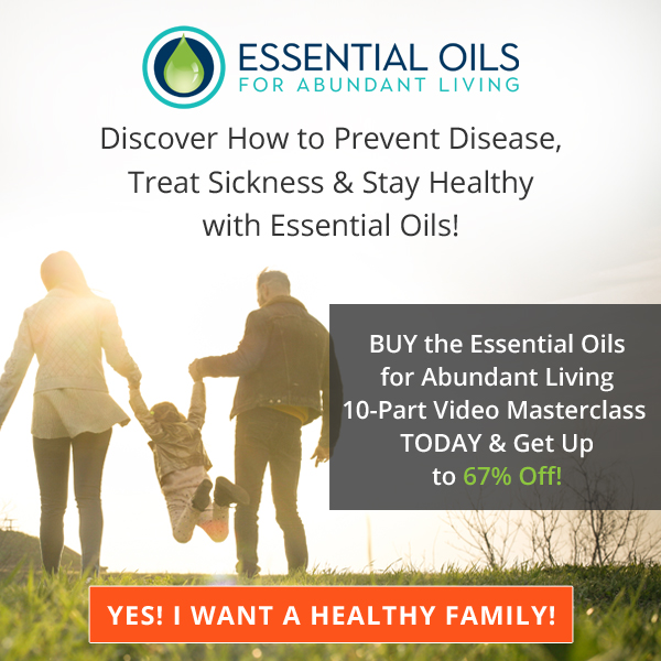 Essential Oils for Abundant Living - 10 Part Video Masterclass