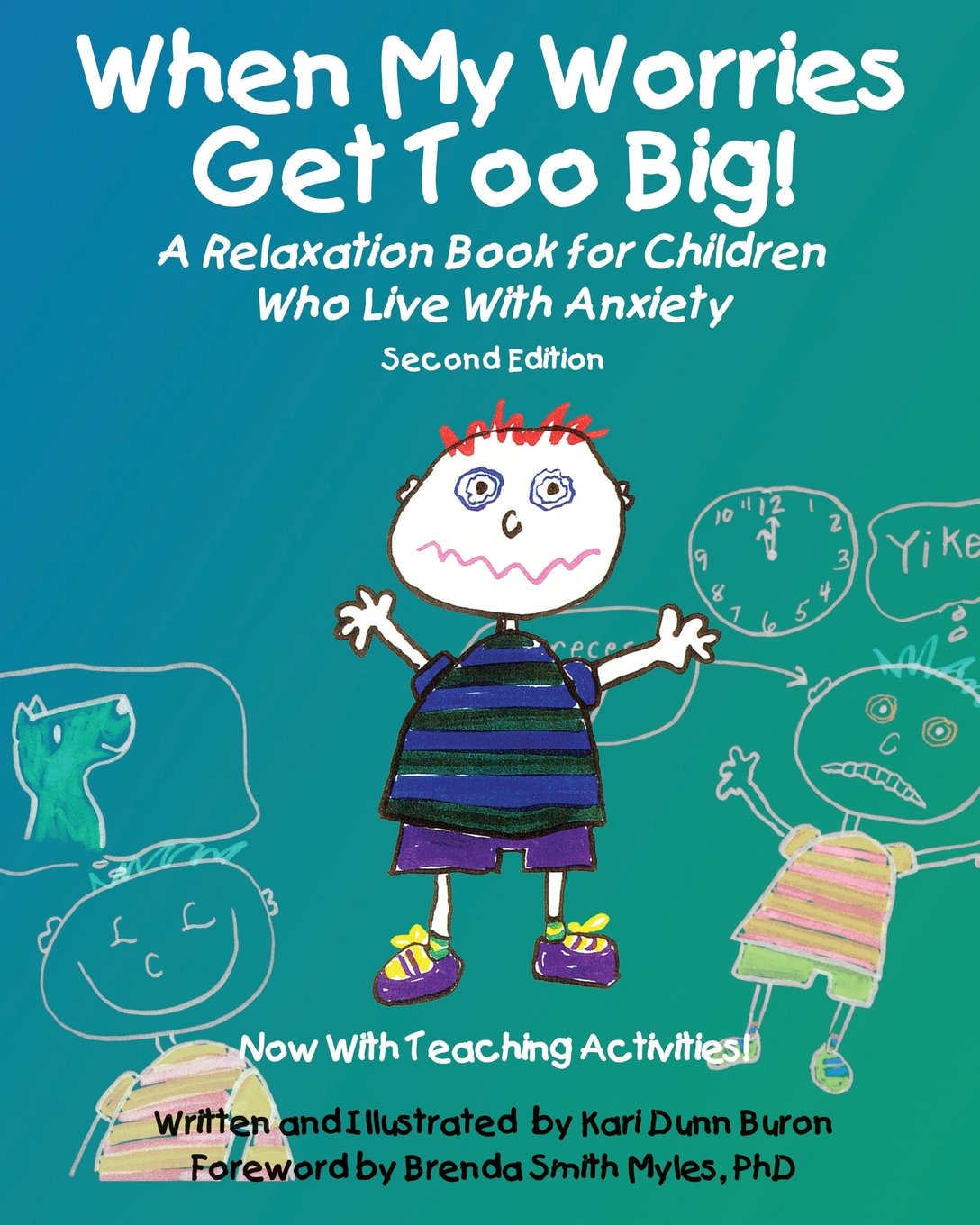 When My Worries Get Too Big! : A Relaxation Book for Children Who Live with Anxiety