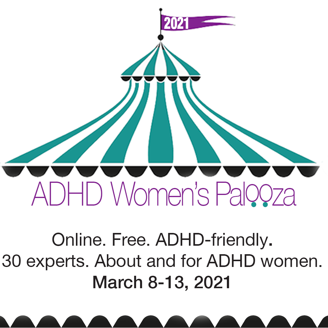The ADHD Women's Palooza 2021