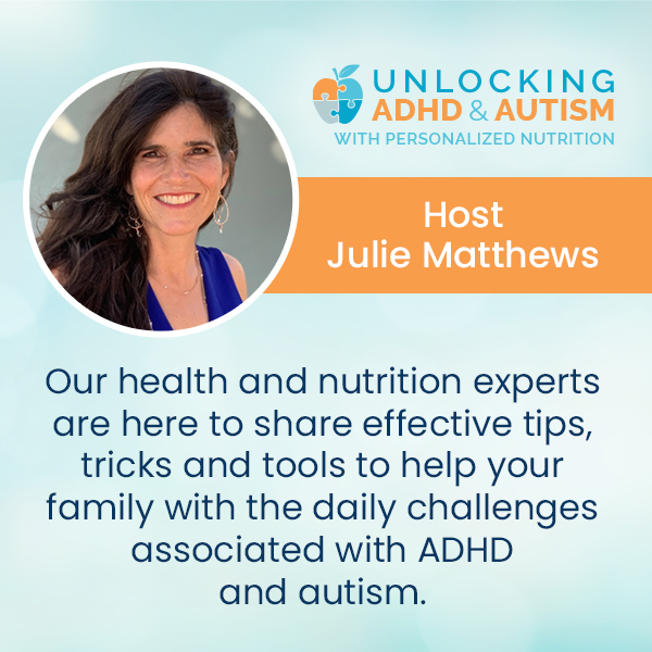 Unlocking ADHD & Autism with Personalised Nutrition