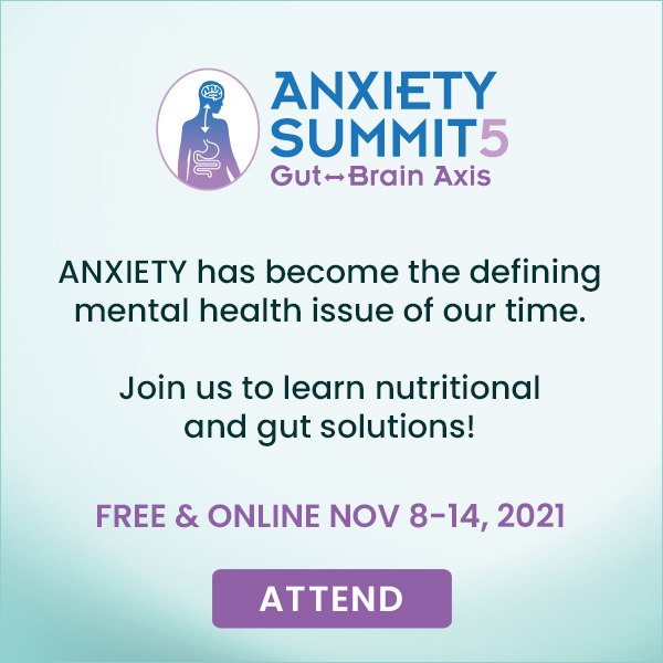 Anxiety Summit 5: Gut Brain Axis